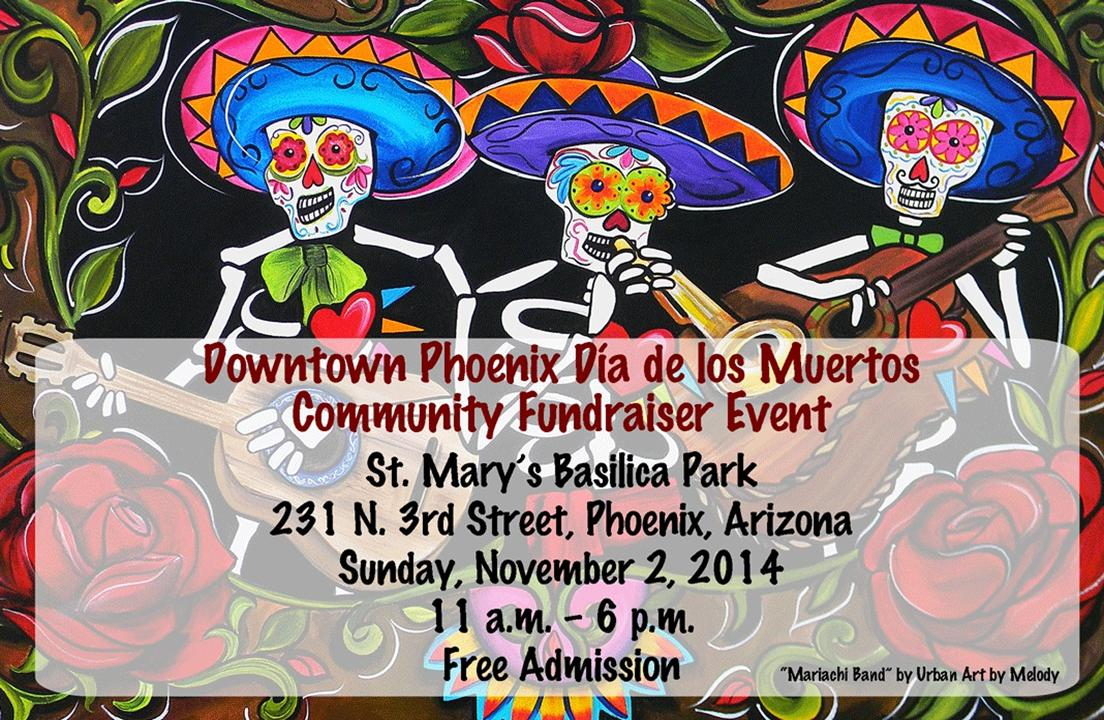 Downtown Phoenix Dia de los Muertos Community Fundraiser