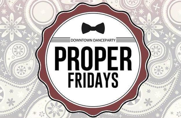 Proper Fridays