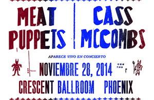 Meat Puppets / Cass McCombs
