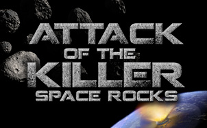Attack of the Killer Space Rocks - Planetarium Feature