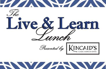 Visionary Leadership Gives Back - Live and Learn Lunch