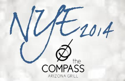 NYE 2014 at The Compass Arizona Grill