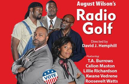 Radio Golf - Black Theatre Troupe