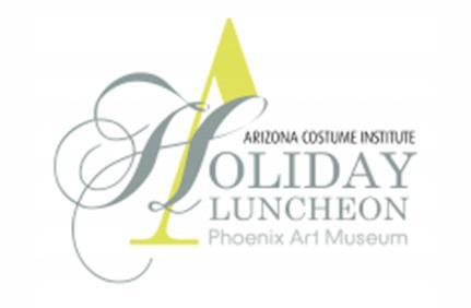 Arizona Costume Institute Holiday Luncheon