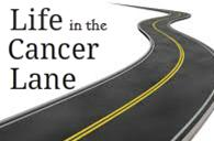 Life in the Cancer Lane