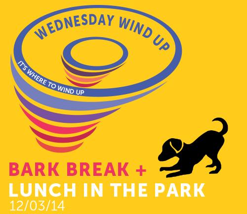 Wednesday Wind Up Bark Break